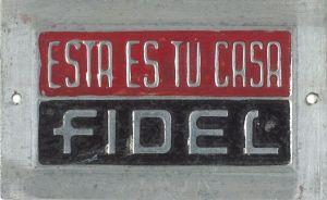 FIDEL-ESTA-ES-TU-CASA-1